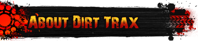 About Dirt Trax