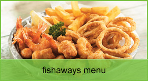 Fishaways Monument Centre in Kimberley Complete Menu