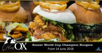 Soccer World Cup Champions Burger Promotion @ The OX
