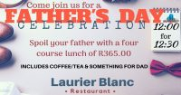 Father's Day Celebration @ The Laurier Blanc Restaurant @ The Oleander Guesthouse