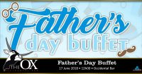 Father's Day Buffet @ The OX