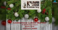 Christmas Lunch Buffet @ Kalahari Lodge