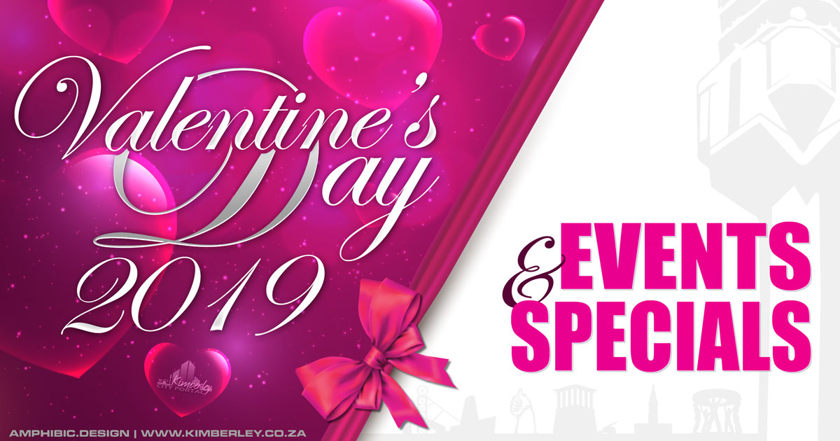 Valentines Day Events Specials Promotions in Kimberley & The Northern Cape