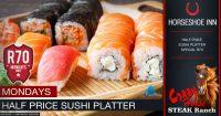 Monday 1/2 Price Sushi Platter Special @ The Crazy Horse Steak Ranch – Horseshoe Inn