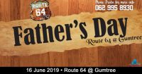 Father's Day @ Route 64 at Gum Tree