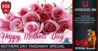 Mother's Day Takeaway Special @ Crazy Horse Steak Ranch