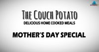 Mother's Day Special @ The Couch Potato