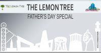 Fathers Day Special @ The Lemon Tree