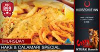 Thursday Hake & Calamari Special @ The Crazy Horse Steak Ranch - Horseshoe Inn